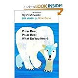 img - for Bill Jr Martin,Eric Carle'sPolar Bear, Polar Bear, What Do You Hear? My First Reader [Hardcover](2010) book / textbook / text book