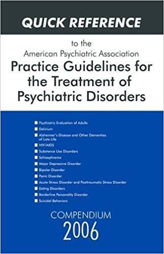 Quick Reference To The American Psychiatric Association Practice