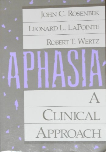 Aphasia: A Clinical Approach