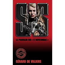 SAS 149 Le Parrain du 17 novembre (French Edition)