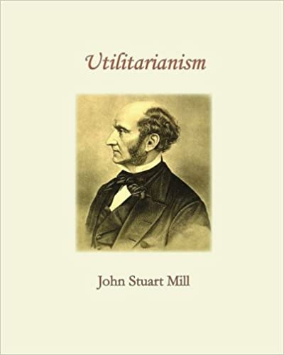 Utilitarianism: John Stuart Mill: 9781453857526: Amazon com