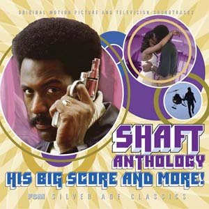 (SHAFT ANTHOLOGY: HIS BIG SCORE AND MORE! [Soundtrack])