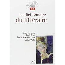 Dictionnaire du littéraire (Le) [nouvelle édition]