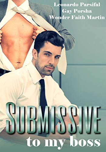 The New Boss (An Erotic Gay Romance Story)