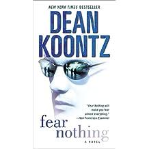 Fear Nothing: A Novel (Moonlight Bay Book 1)