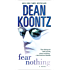 Fear Nothing: A Novel (Moonlight Bay Book 1)