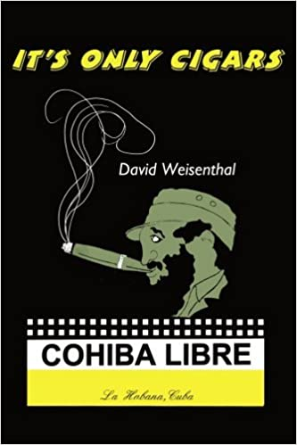 Book It's Only Cigars [3/20/2006] David Weisenthal