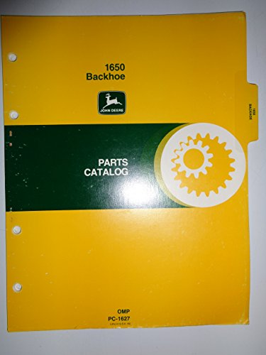 John Catalog Deere Parts - John Deere 1650 Backhoe Parts Catalog Book Manual PC-1627