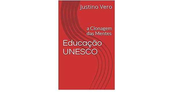Amazon.com: Educação UNESCO: a Clonagem das Mentes ...