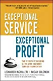 img - for Exceptional Service, Exceptional Profit: The Secrets of Building a Five-Star Customer Service Organization book / textbook / text book