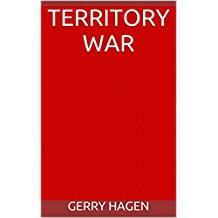 Territory War (Dying is not Enough Book 2)