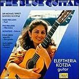 : The Blue Guitar - Tippett, Eleftheria Kotzia, guitar
