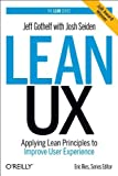 [(Lean UX: Applying Lean Principles to Improve User Experience)] [by: Jeff Gothelf]