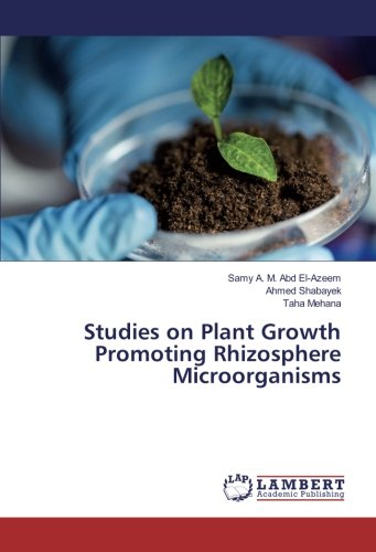 Studies on Plant Growth Promoting Rhizosphere Microorganisms