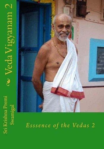 Veda Vigyanam:  Essence of the Vedas: Volume 2 pdf