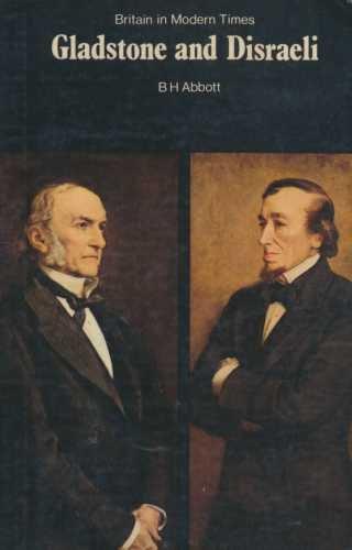 Gladstone and Disraeli (New Adventure History)