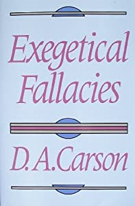 Introduction to Exegetical Fallacies – Study Driven Faith