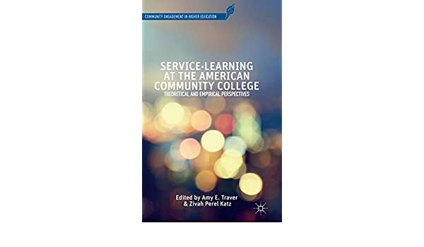 Service-Learning at the American Community College ...