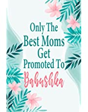 only the best moms get promoted to Babushka, Cute Lined Notebook, Babushka Gifts, Best Gift Idea For Babushka or Grandma