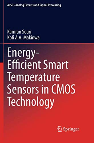 (Energy-Efficient Smart Temperature Sensors in CMOS Technology (Analog Circuits and Signal Processing))