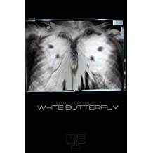 """White Butterfly (""""Eugenica"""" Book 1)"""