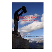 Freedom Smoke - Impossible to Catch