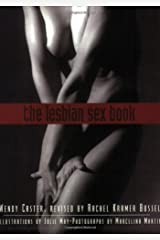 The Lesbian Sex Book, 2nd Edition: A Guide for Women Who Love Women Paperback