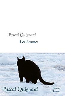 Les larmes, Quignard, Pascal