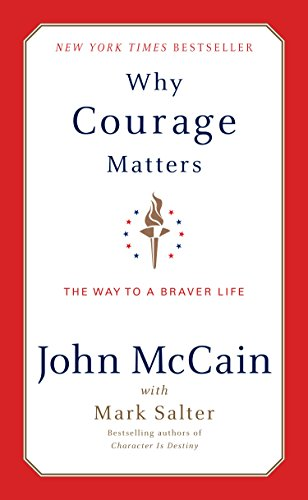 Why Courage Matters: The Way to a Braver Life cover