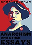 This unique edition of Anarchism and Other Essays from Dead Dodo Vintage includes the full original text as well as exclusive features not available in other editions.   Destruction and violence! How is the ordinary man to know that the most viole...
