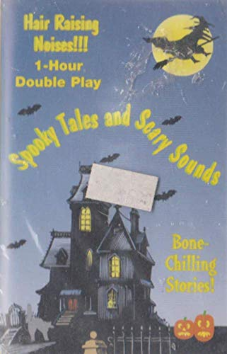 Spooky Tales and Scary Sounds - Halloween Sound Effects Tape Cassette -