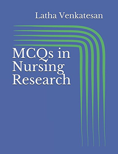 MCQs in Nursing Research: Comprehensive, Contemporary and easy to