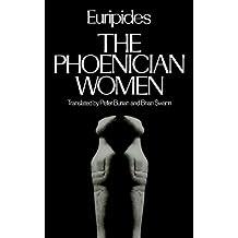 The Phoenician Women (Greek Tragedy in New Translations)