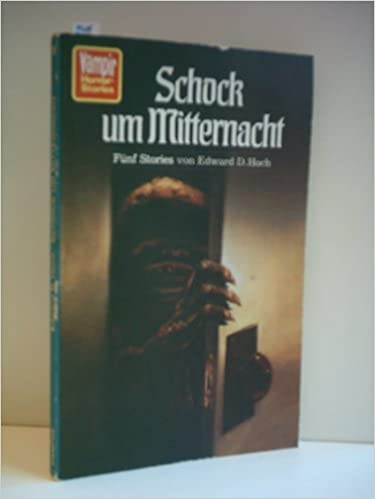 Edward D. Hoch - Schock um Mitternacht