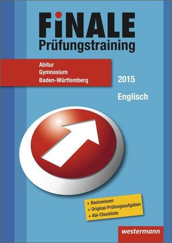 Finale - Prüfungstraining Abitur Baden-Württemberg: Abiturhilfe Englisch 2015