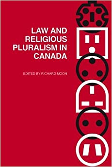 Book Law and Religious Pluralism in Canada (Law and Society) (2009-08-10)