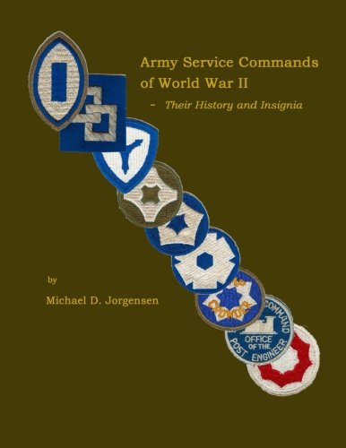 Army Service Commands of World War II - Their History and Insignia Army Shoulder Sleeve Insignia