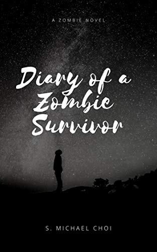Diary of a Zombie Survivor
