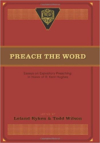 Ap English Essays Preach The Word Essays On Expository Preaching In Honor Of R Kent Hughes   Kindle Edition By Leland Ryken Todd Wilson David Jackman D A Carson   Examples Of An Essay Paper also Science Essay Examples Preach The Word Essays On Expository Preaching In Honor Of R Kent  Topics For English Essays