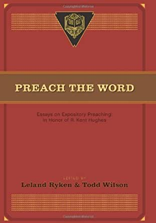 preach the word essays