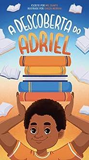 A Descoberta do Adriel (Leia Para uma Criança)