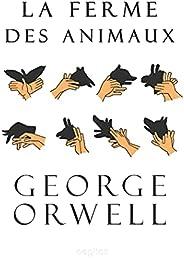 La ferme des animaux (French Edition)