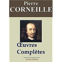 Corneille : Œuvres complètes et annexes – Arvensa éditions – annotées, complétées et illustrées (French Edition)