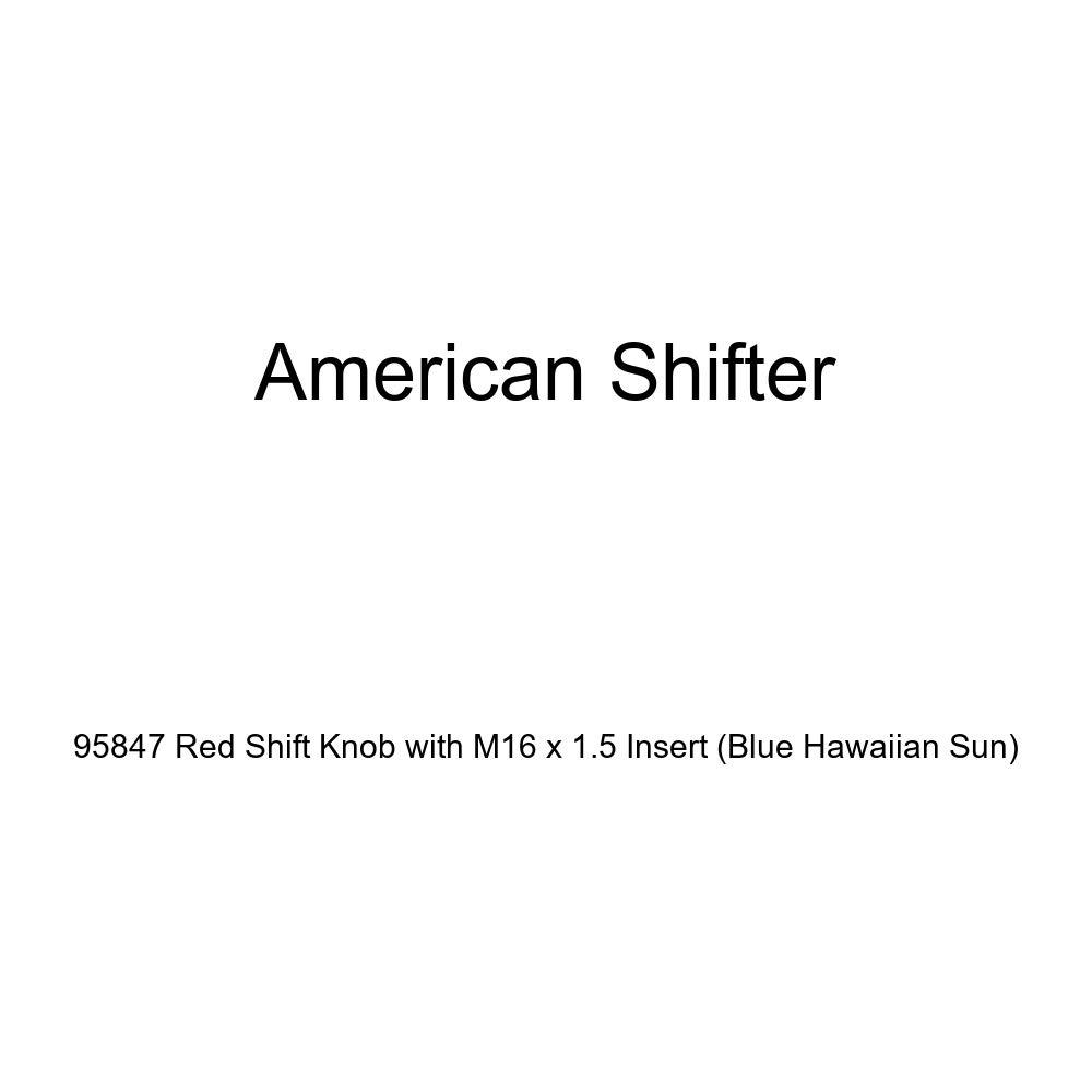 American Shifter 95847 Red Shift Knob with M16 x 1.5 Insert Blue Hawaiian Sun