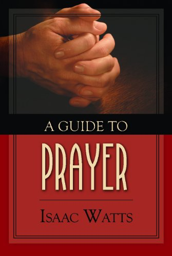 (A Guide to Prayer )