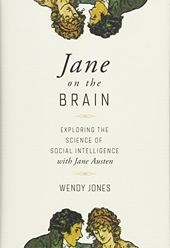 Jane on the Brain: Exploring the Science of Social Intelligence with Jane Austen]()