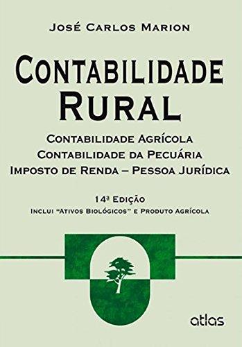 Contabilidade Rural. Contabilidade Agrícola, Contabilidade da Pecuária e Imposto de Renda