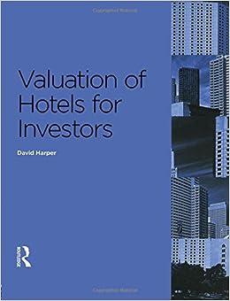 Valuation Of Hotels For Investors PDF Descarga gratuita