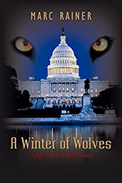 A Winter of Wolves: A Jeff Trask Crime Drama (The Jeff Trask Crime Drama Series Book 4)