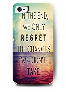 Sea. In the end we only regret the chances we didn't take - iPhone 4 4S 4G hard plastic case - Life, dreamer's inspirational and motivational quotes